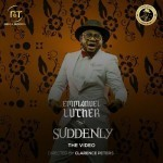 "VIDEO: Emmanuel Luther – ""Suddenly"""