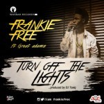 "Frankie Free – ""Turn Off The Light""  (Prod. By Dj Toxiq)"