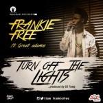 "Frankie Free – ""Turn Off The Light""  (Prod. By Dj Toxiq)"