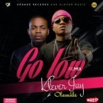 "Klever Jay – ""Go Low"" (Remix) ft. Olamide"