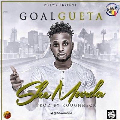 GoalGueta - She Murda-ART