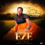 "Chinwe Kings – ""Eze"""