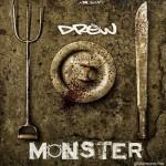 """VIDEO: Drew – """"Monster"""""""