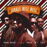 """Tunde Ednut – """"Jingle Bell Bell"""" ft. M.I, Orezi & Falz (Prod. By Popito)"""