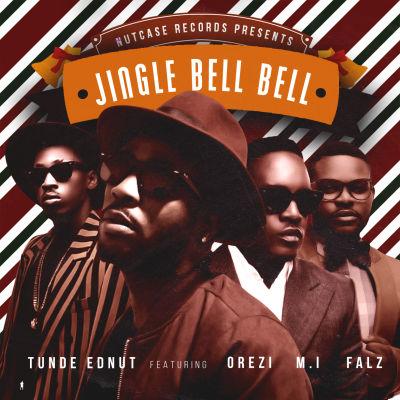Tunde Ednut Jingle Bell Bell Ft M I Orezi Falz Prod By Popito Tooxclusive Dr sid + buga wan) mp3 below. jingle bell bell ft m i orezi falz