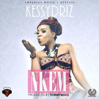Kessy Driz - Nkem (My Own)-ART