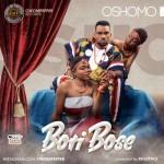 """Oshomo – """"Bori Bose"""""""