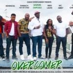 "VIDEO: Sammie Okposo – ""Overcomer"" ft. Nikki Laoye, MC Abbey, EmmahOhMaGod, Henrisoul, Karl Nova & Shabach"
