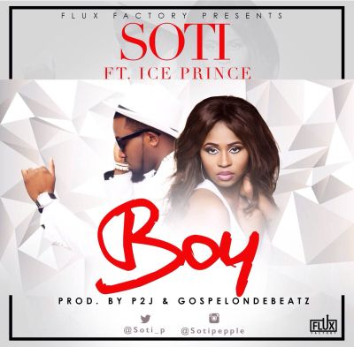 Soti - Boy ft. Ice Prince-ART