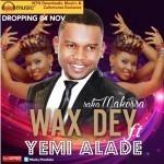 "Wax Dey – ""Saka Makossa"" ft. Yemi Alade"