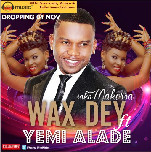 Wax Dey - Saka Makossa ft. Yemi Alade-ART