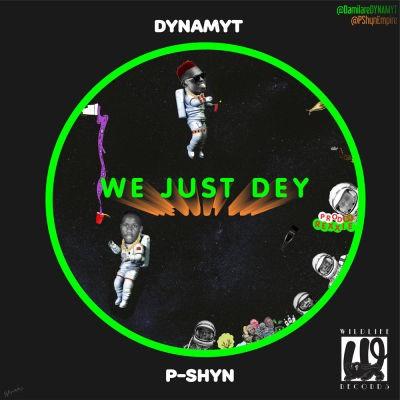 We Just Dey Album Art