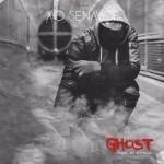 "X.O Senavoe – ""Ghost"""