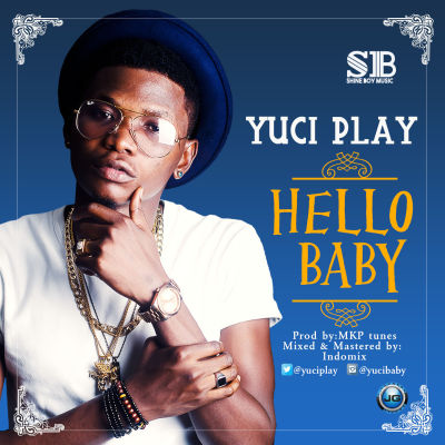 Yuci Play - Hello Baby [ART]