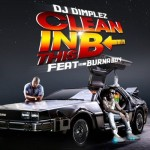 "DJ Dimplez – ""Clean In This B"" ft. Burna Boy"
