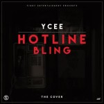 """Ycee – """"Hotline Bling"""" (Drake Cover)"""