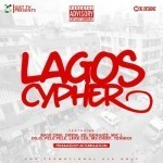 """Lagos Cypher"" ft. Base One, Drew, SD, Ms Chief, Leke Lee, Teniboi, Pele Pele (Prod. By Victoriouz Icon)"