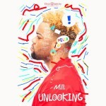 "Milli – ""Unlooking"" (Prod. By CKay and Reinhard)"