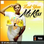 "Mz Kiss – ""Last Year"""