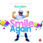 "VIDEO: OzzyBee – ""Smile Again"""