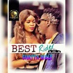 "Shatta Wale – ""Best Rider"" (Prod. By Ronny Turn Me Up)"