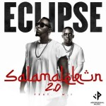 "Eclipse – ""Salamalekun 2.0"" ft. M.I"