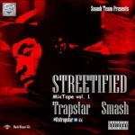 "Trapstar Smash – ""Fisan Si"""
