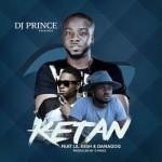 DJ Prince – Ketan f. Danagog & Lil Kesh