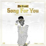"Da Giant – ""Song For You"""