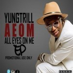 "Yungtrill – ""AEOM"" EP"