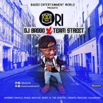 "DJ Baddo – ""Ori"" ft. Team Street"