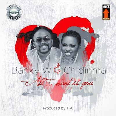 Banky W & Chidinma - All I Want Is You-ART