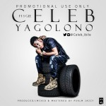 "VIDEO: Celeb – ""Yagolona"" ft. Sgee"