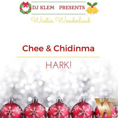 DJ Klem Presents Chee & Chidinma - Hark-ART
