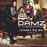 "Damz – ""Carry Am Go (Remix)"" ft. Olamide & Niniola"