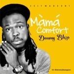 """Demmy Blaze – """"Mama Comfort"""""""