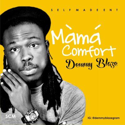 Demmy Blaze - Mama Comfort [ART]
