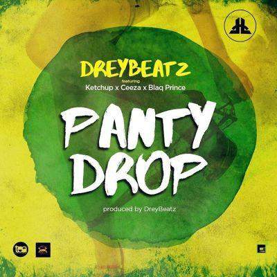 Drey Beatz - Panty Drop ft. Ketchup, Ceeza & Blaq Prince-ART