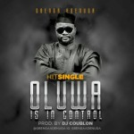 "Gbenga Adenuga – ""Oluwa Is In Control"" (Prod by DJ Coublon)"
