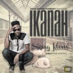 "Ikanah – ""Song Idem"" (Prod. by Skellybeatz)"