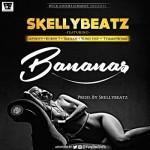 "Skellybeatz – ""Bananas"" ft. Afinity, Kurve 7, Ikanah, Yung Issy, TommyBomb"