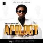 "Frankie Walter – ""Apology"" ft. Papa"