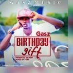 "Gasz – ""Birthday Gift"""