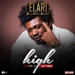 "Elari – ""High"" (Prod. By Hefty Drumz)"