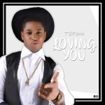 "Tophaa – ""Loving You"" (Prod. by Vkillz)"