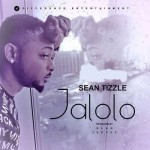 "Sean Tizzle – ""Jalolo"" (Prod. Blaq Jerzee)"
