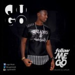 "Jugo – ""Follow Me Go"""