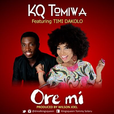 KQ Tomiwa - Ore Mi ft. Timi Dakolo-ART