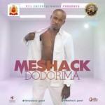 "Meshack – ""Dodorima"""