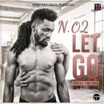"""N.O2 – """"Let Go"""""""